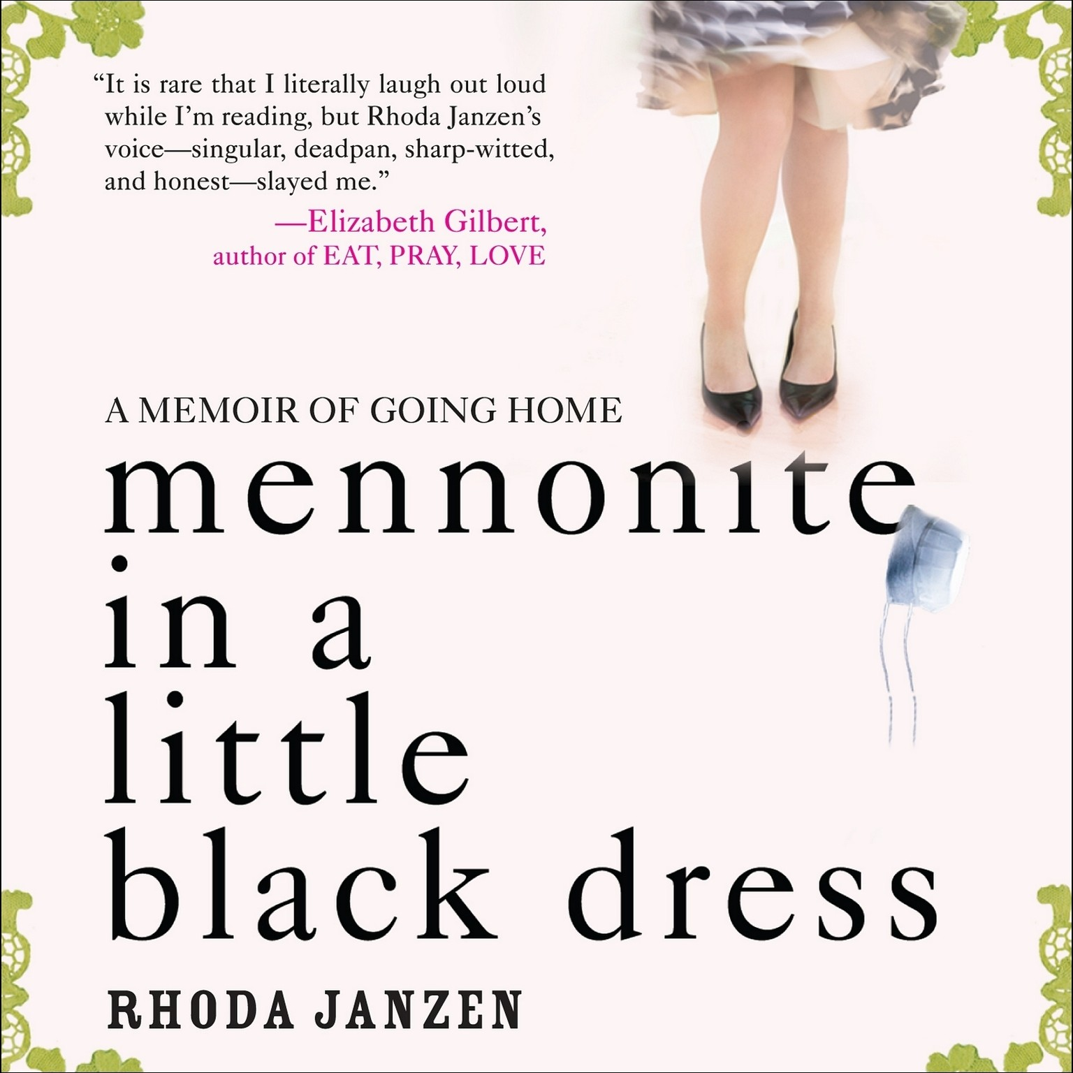 Printable Mennonite in a Little Black Dress: A Memoir of Going Home Audiobook Cover Art