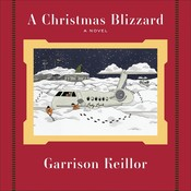 A Christmas Blizzard Audiobook, by Garrison Keillor