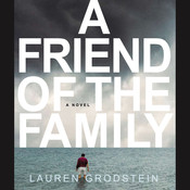 A Friend of the Family Audiobook, by Lauren Grodstein