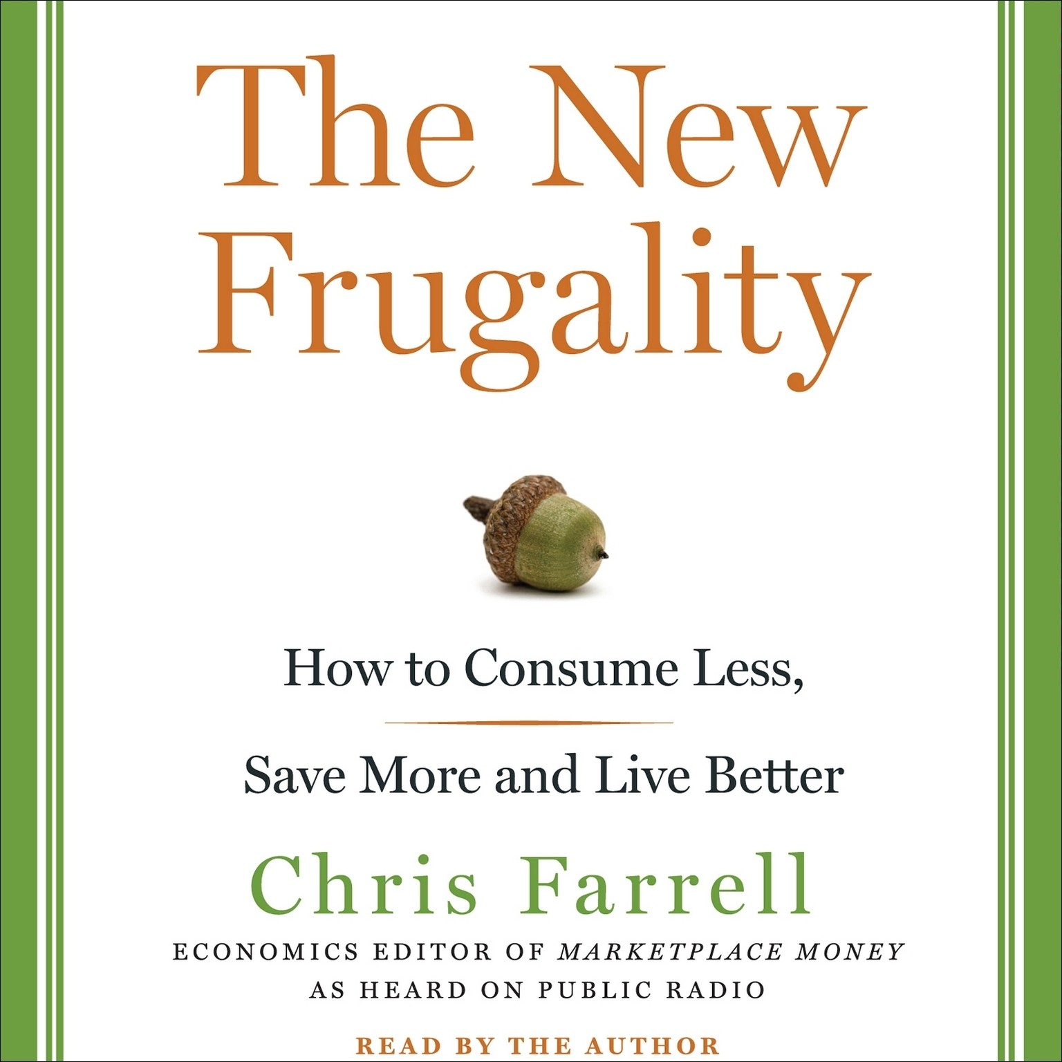 Printable The New Frugality: How to Consume Less, Save More, and Live Better Audiobook Cover Art