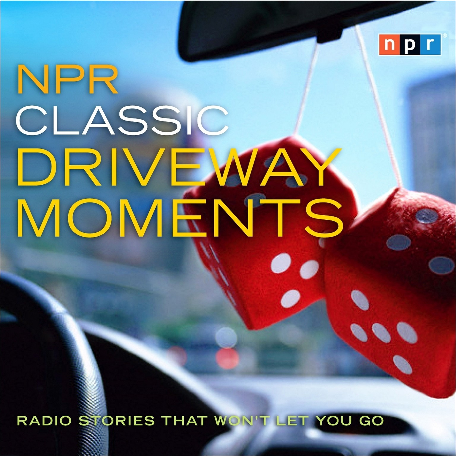 Printable NPR Classic Driveway Moments: Radio Stories that Won't Let You Go Audiobook Cover Art
