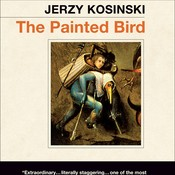 The Painted Bird Audiobook, by Jerzy Kosinski