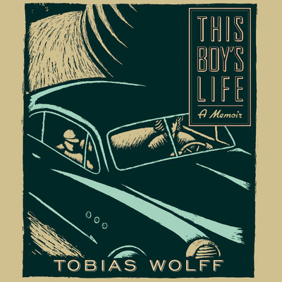 This Boys Life: A Memoir Audiobook, by Tobias Wolff