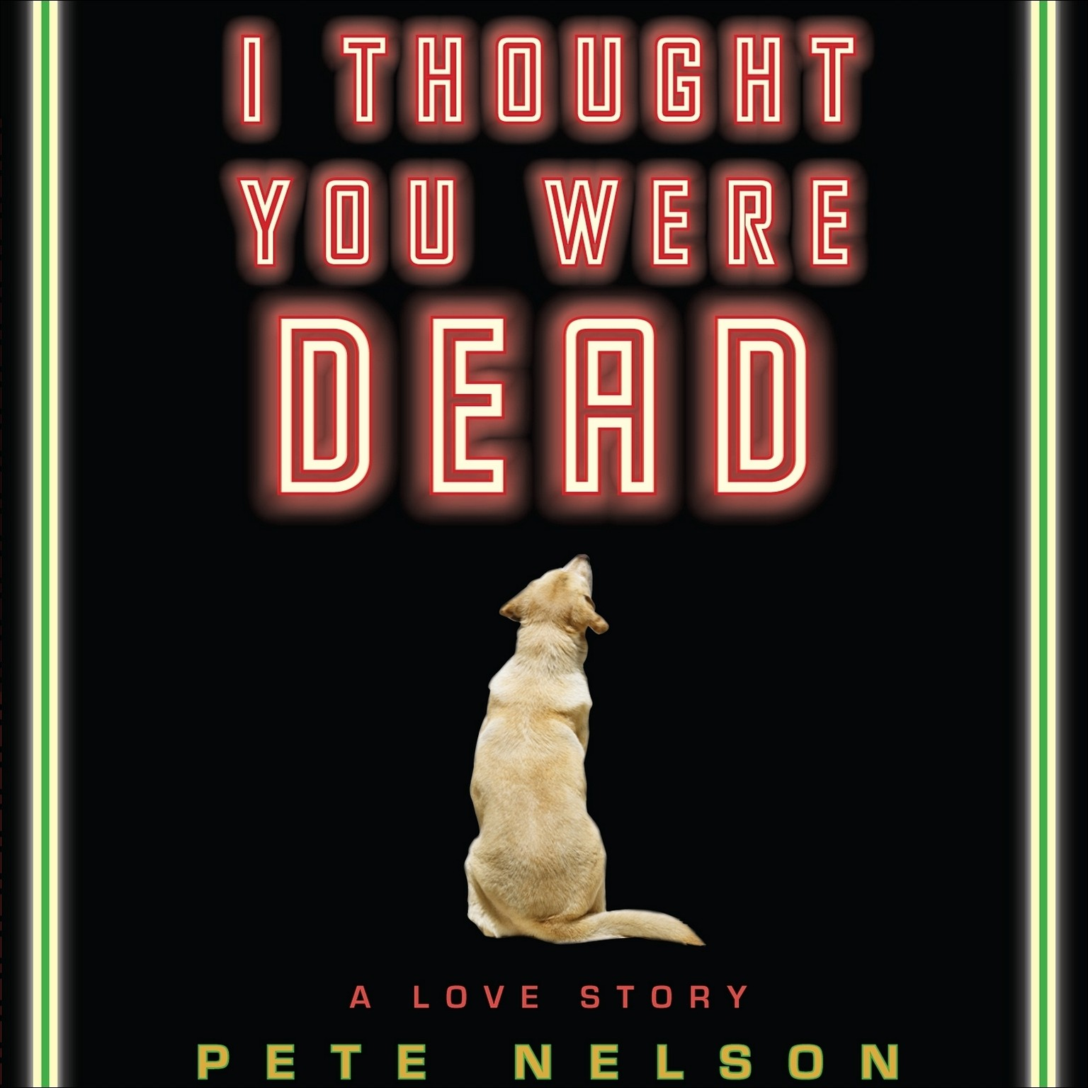 Printable I Thought You Were Dead: A Love Story Audiobook Cover Art