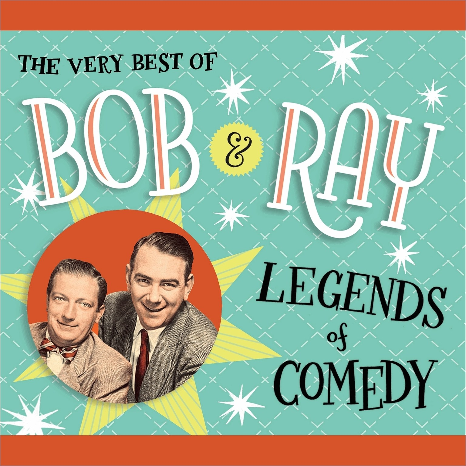 Printable The Very Best of Bob and Ray: Legends of Comedy Audiobook Cover Art