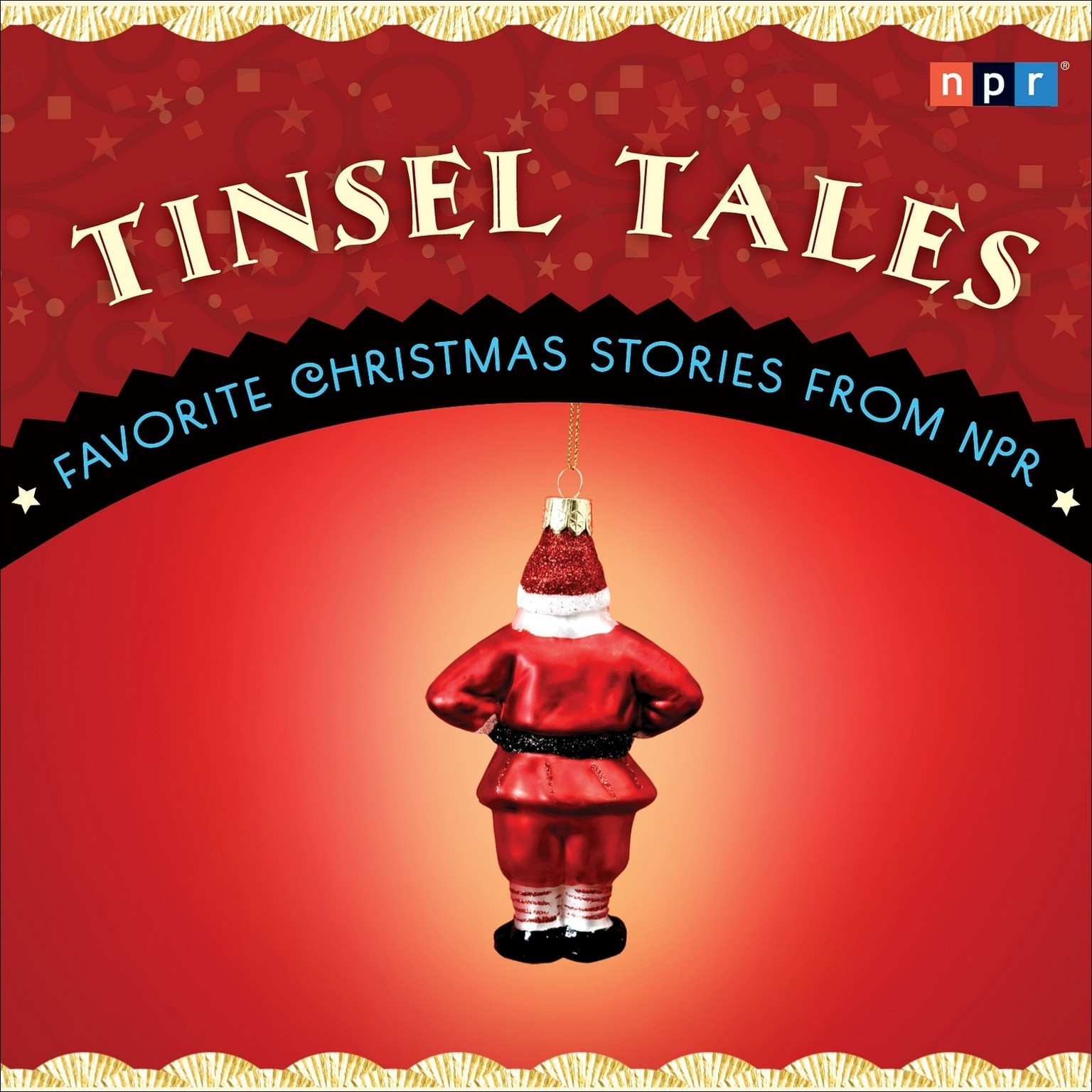 Printable Tinsel Tales: Favorite Holiday Stories from NPR Audiobook Cover Art