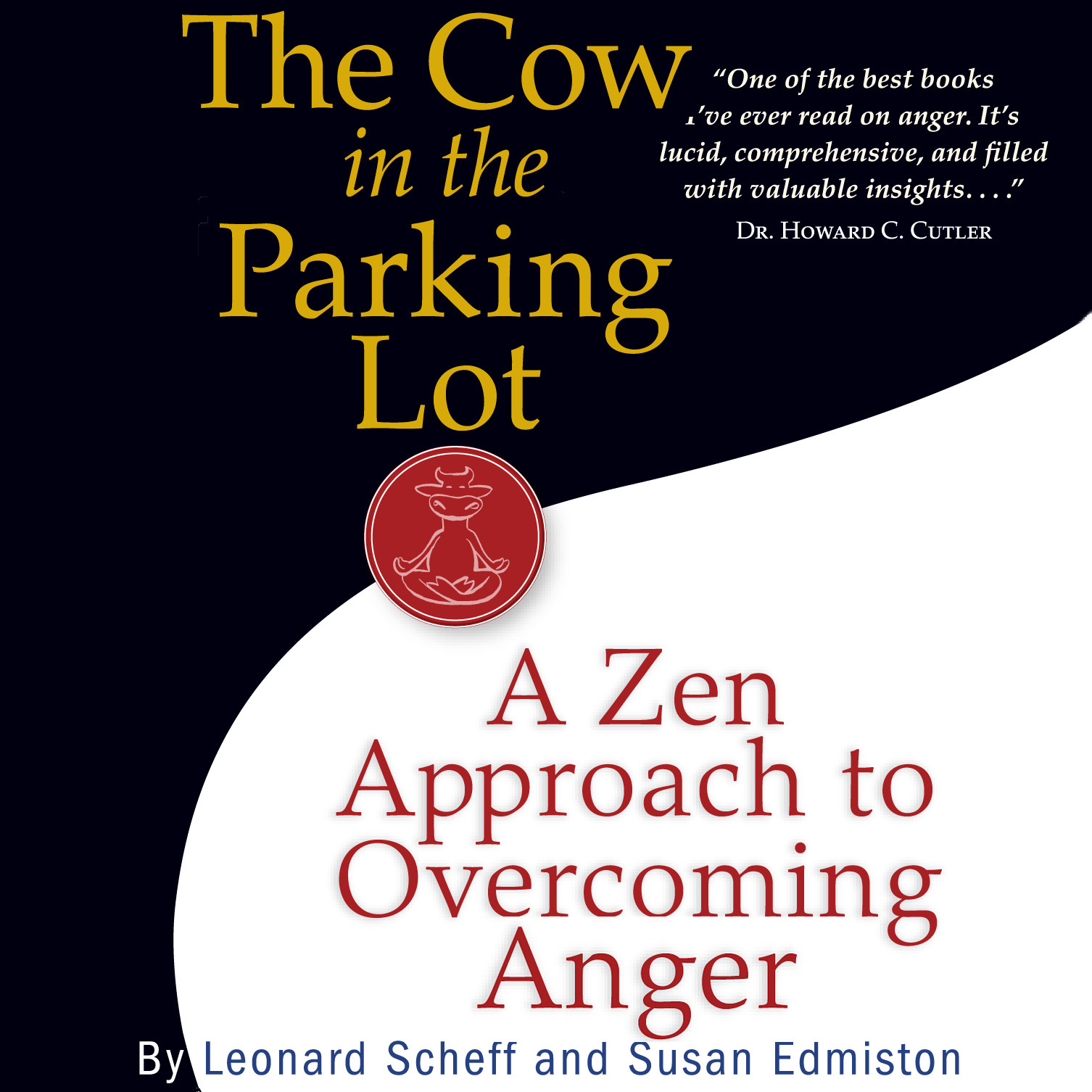 Printable The Cow in the Parking Lot: A Zen Approach to Overcoming Anger Audiobook Cover Art