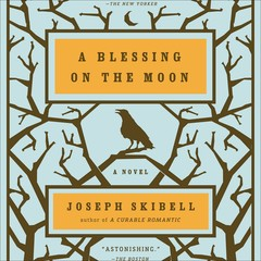 A Blessing on the Moon Audiobook, by Joseph Skibell