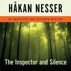 The Inspector and Silence: An Inspector Van Veeteren Mystery Audiobook, by Håkan Nesser