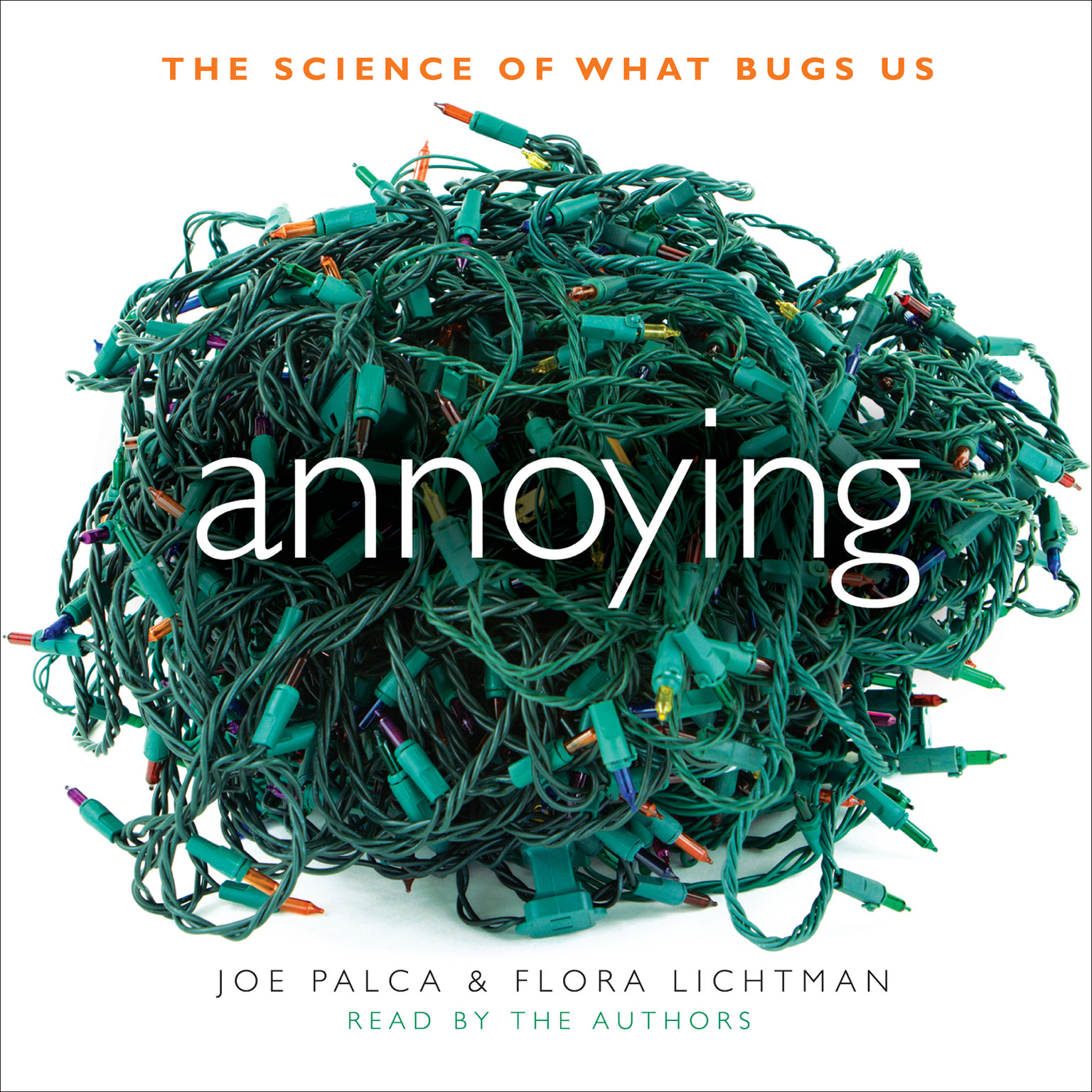Printable Annoying: The Science of What Bugs Us Audiobook Cover Art