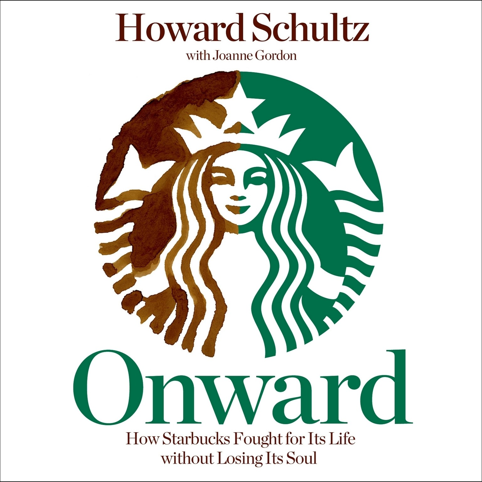 Printable Onward: How Starbucks Fought for Its Life Without Losing Its Soul Audiobook Cover Art