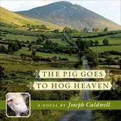 The Pig Goes to Hog Heaven Audiobook, by Joseph Caldwell