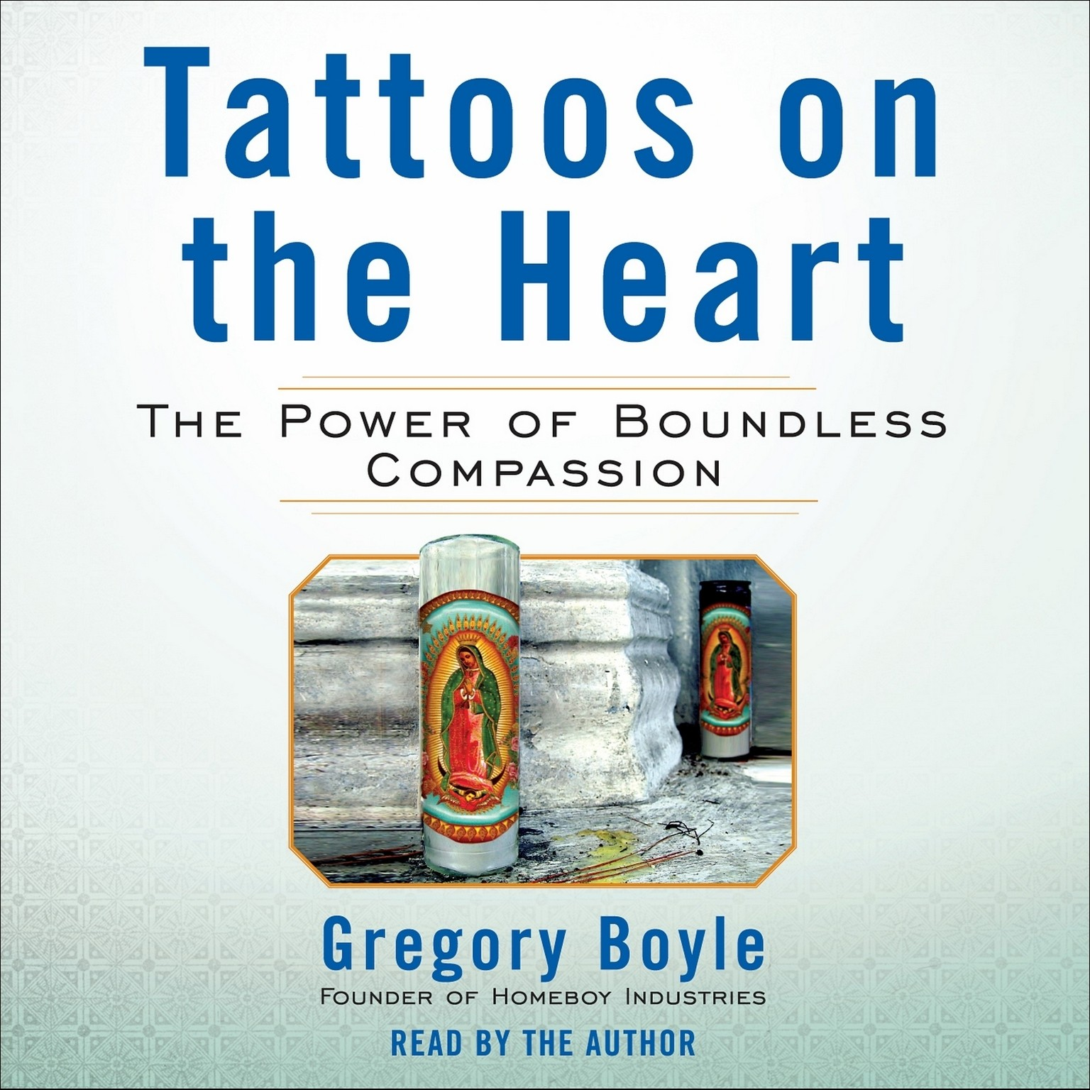 Printable Tattoos on the Heart: The Power of Boundless Compassion Audiobook Cover Art