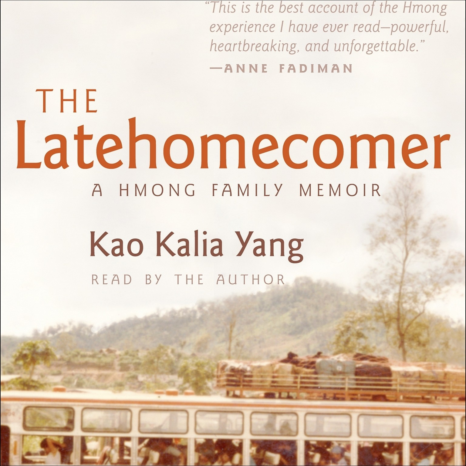 Printable The Latehomecomer: A Hmong Family Memoir Audiobook Cover Art