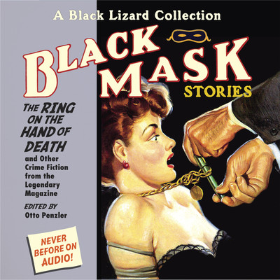 Black Mask 5: The Ring on the Hand of Death: And Other Crime Fiction from the Legendary Magazine Audiobook, by