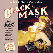 Black Mask 6: The Bloody Bokhara, by Otto Penzler