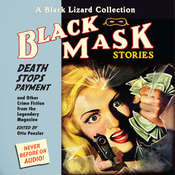 Black Mask 10: Death Stops Payment: And Other Crime Fiction from the Legendary Magazine, by Otto Penzler