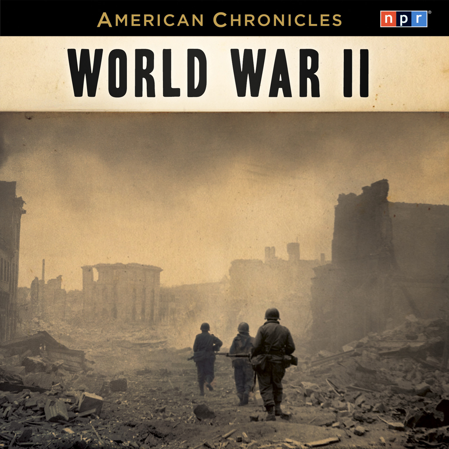Printable NPR American Chronicles: World War II Audiobook Cover Art