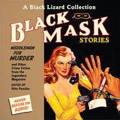 Black Mask 11: Middleman for Murder: And Other Crime Fiction from the Legendary Magazine Audiobook, by Otto Penzler