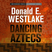 Dancing Aztecs Audiobook, by Donald E. Westlake