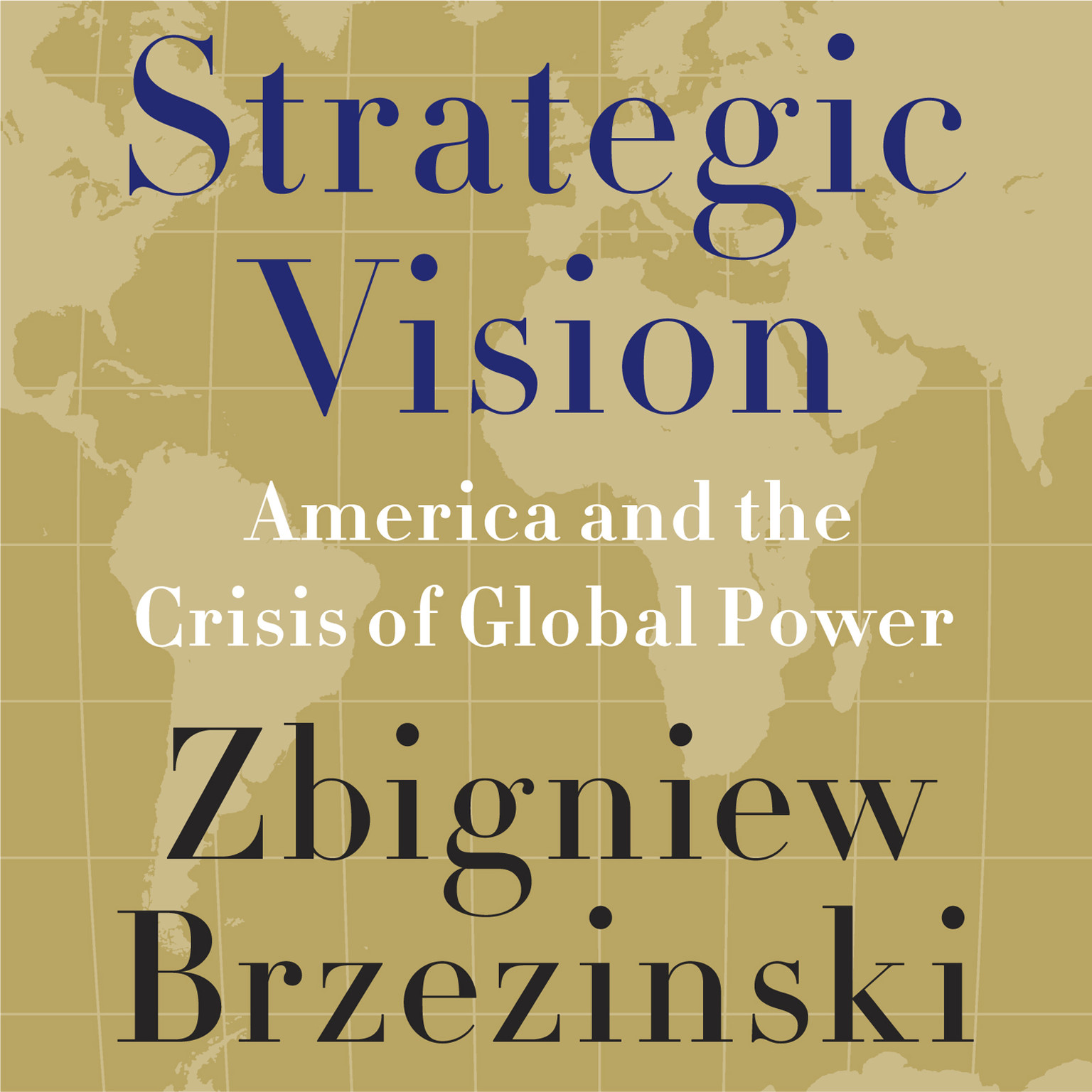 Printable Strategic Vision: America and the Crisis of Global Power Audiobook Cover Art