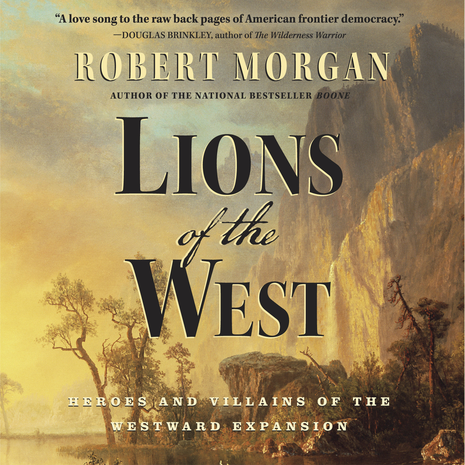 Printable Lions of the West: Heroes and Villains of the Westward Expansion Audiobook Cover Art