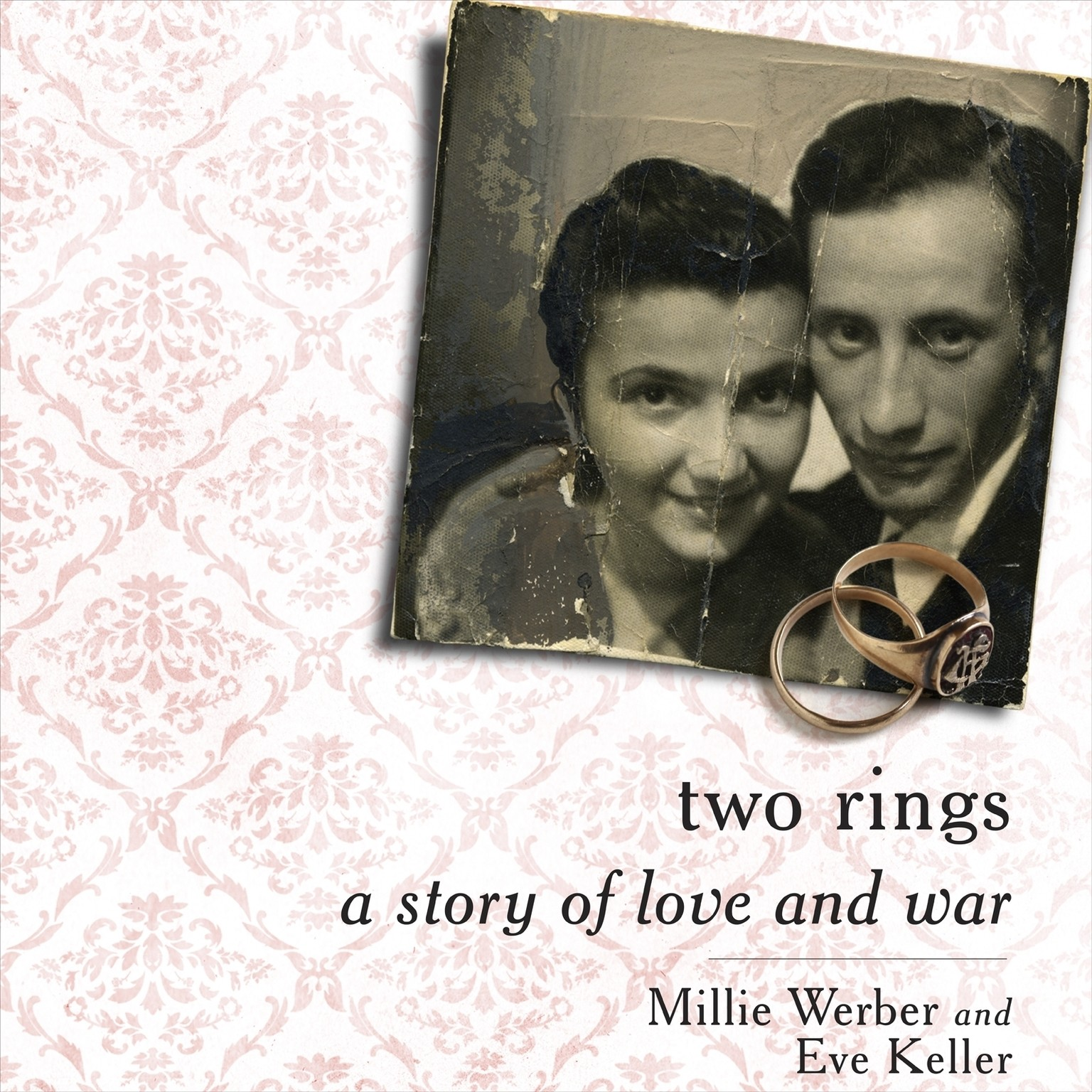 Printable Two Rings: A Story of Love and War Audiobook Cover Art