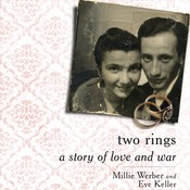 Two Rings: A Story of Love and War Audiobook, by Millie Werber, Eve Keller