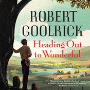 Heading Out to Wonderful Audiobook, by Robert Goolrick