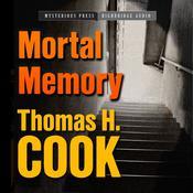 Mortal Memory Audiobook, by Thomas H. Cook