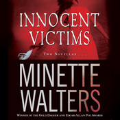 Innocent Victims: Two Novellas, by Minette Walters