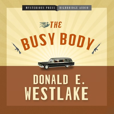The Busy Body Audiobook, by Donald E. Westlake