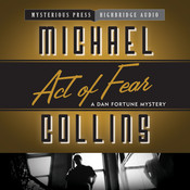 Act of Fear: A Dan Fortune Mystery Audiobook, by Michael Collins, Dennis Lynds