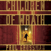 Children of Wrath Audiobook, by Paul Grossman