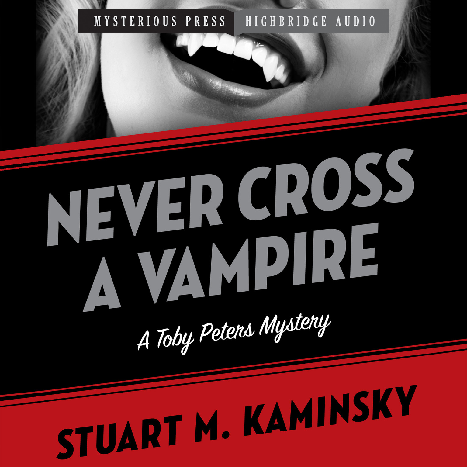 Printable Never Cross a Vampire: A Toby Peters Mystery Audiobook Cover Art