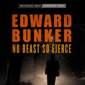 No Beast So Fierce, by Edward Bunker