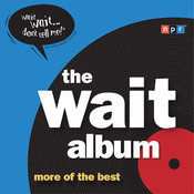 The Wait Album: More of the Best, by Peter Sagal