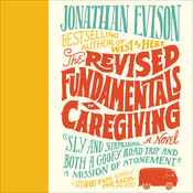 The Revised Fundamentals of Caregiving Audiobook, by Jonathan Evison