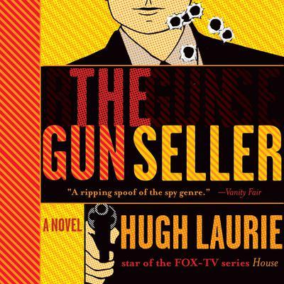 The Gun Seller Audiobook, by Hugh Laurie