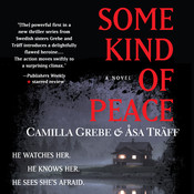 Some Kind of Peace Audiobook, by Camilla Grebe, Åsa Träff