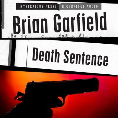 Death Sentence Audiobook, by Brian Garfield