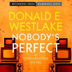 Nobodys Perfect: A Dortmunder Novel Audiobook, by Donald E. Westlake