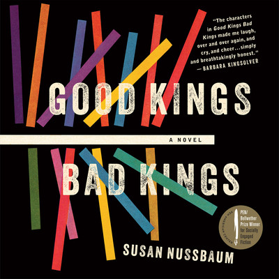 Good Kings, Bad Kings Audiobook, by Susan Nussbaum