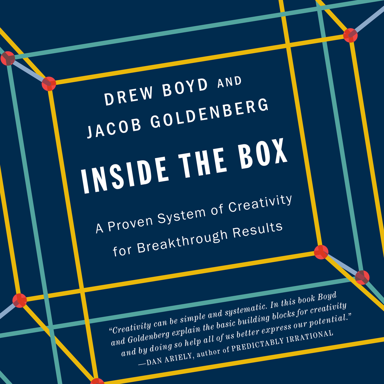 Printable Inside the Box: A Proven System of Creativity for Breakthrough Results Audiobook Cover Art