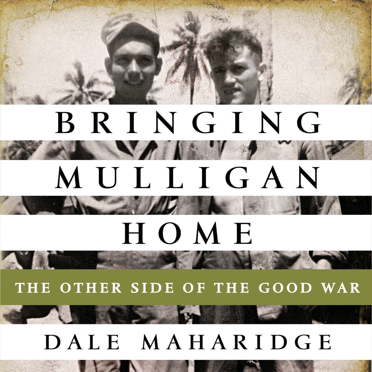 Printable Bringing Mulligan Home: The Other Side of the Good War Audiobook Cover Art