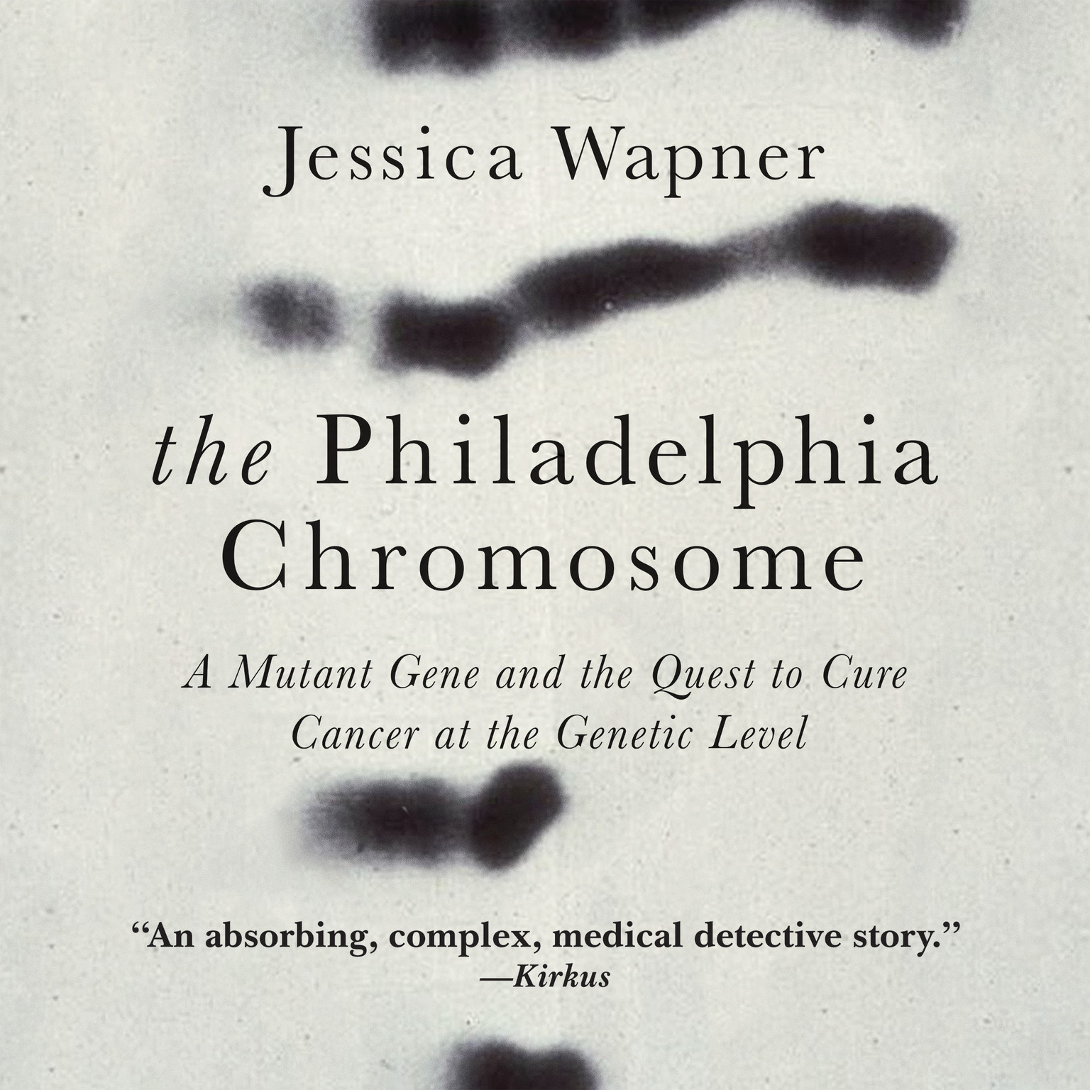 Printable The Philadelphia Chromosome: A Mutant Gene and the Quest to Cure Cancer at the Genetic Level Audiobook Cover Art