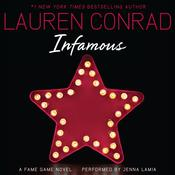 Infamous: A Fame Game Novel, by Lauren Conrad
