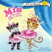 Mia and the Girl with a Twirl Audiobook, by Robin Farley