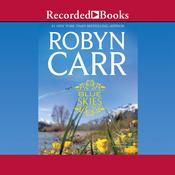 Blue Skies Audiobook, by Robyn Carr