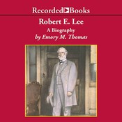 Robert E. Lee: A Biography, by Emory M. Thomas, Richard Davidson